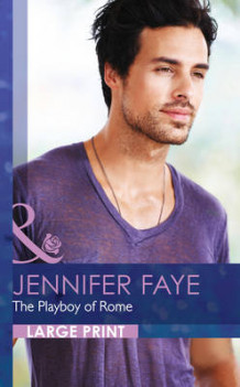The Playboy Of Rome av Jennifer Faye (Innbundet)