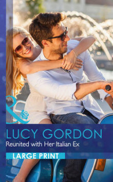 Reunited with Her Italian Ex av Lucy Gordon (Innbundet)