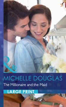 The Millionaire and the Maid av Michelle Douglas (Innbundet)
