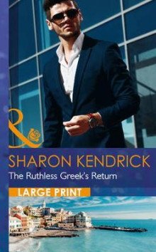 The Ruthless Greek's Return av Sharon Kendrick (Innbundet)