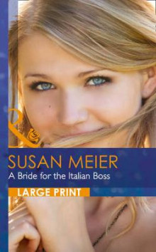 A Bride For The Italian Boss av Susan Meier (Innbundet)