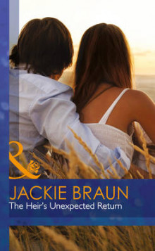 The Heir's Unexpected Return av Jackie Braun (Innbundet)