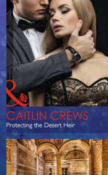Protecting the Desert Heir av Caitlin Crews (Innbundet)