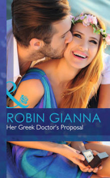Her Greek Doctor's Proposal av Robin Gianna (Innbundet)