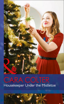 Housekeeper Under the Mistletoe av Cara Colter (Innbundet)