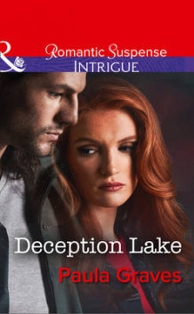 Deception Lake av Paula Graves (Innbundet)