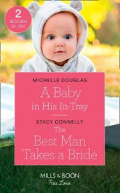 A Baby In His In-Tray av Stacy Connelly og Michelle Douglas (Heftet)