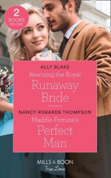 Rescuing The Royal Runaway Bride av Ally Blake og Nancy Robards Thompson (Heftet)