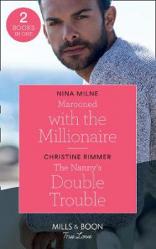 Marooned With The Millionaire av Nina Milne og Christine Rimmer (Heftet)