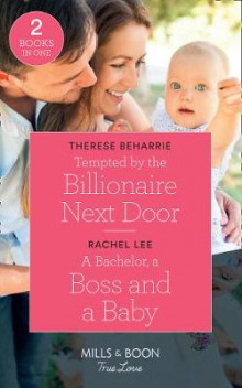 Tempted By The Billionaire Next Door av Therese Beharrie og Rachel Lee (Heftet)