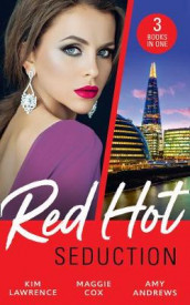 Red-Hot Seduction av Amy Andrews, Maggie Cox og Kim Lawrence (Heftet)