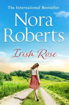 Irish Rose av Nora Roberts (Heftet)