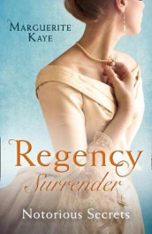 Regency Surrender: Notorious Secrets av Marguerite Kaye (Heftet)
