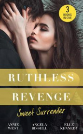 Ruthless Revenge: Sweet Surrender av Angela Bissell, Elle Kennedy og Annie West (Heftet)