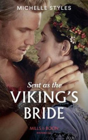 Sent As The Viking's Bride av Michelle Styles (Heftet)