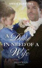 A Duke In Need Of A Wife av Annie Burrows (Heftet)