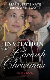 Invitation To A Cornish Christmas av Marguerite Kaye og Bronwyn Scott (Heftet)