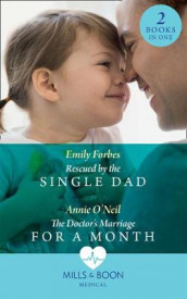 Rescued By The Single Dad av Emily Forbes og Annie O'Neil (Heftet)