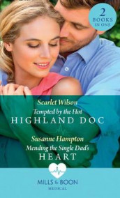 Tempted By The Hot Highland Doc av Susanne Hampton og Scarlet Wilson (Heftet)