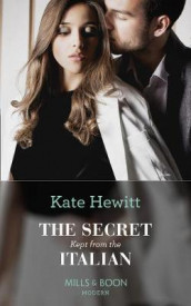 The Secret Kept From The Italian av Kate Hewitt (Heftet)
