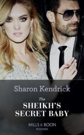 The Sheikh's Secret Baby av Sharon Kendrick (Heftet)