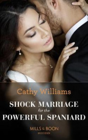 Shock Marriage For The Powerful Spaniard av Cathy Williams (Heftet)