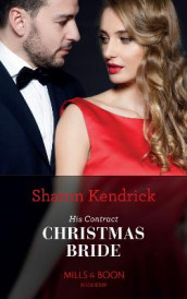 His Contract Christmas Bride av Sharon Kendrick (Heftet)