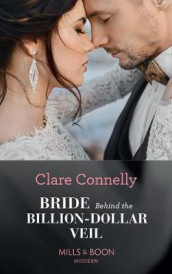 Bride Behind The Billion-Dollar Veil av Clare Connelly (Heftet)