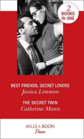 Best Friends, Secret Lovers av Jessica Lemmon og Catherine Mann (Heftet)