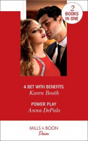 A Bet With Benefits / Power Play av Karen Booth og Anna DePalo (Heftet)