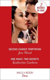 Second Chance Temptation / One Night, Two Secrets av Katherine Garbera og Joss Wood (Heftet)