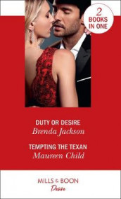 Duty Or Desire av Maureen Child og Brenda Jackson (Heftet)