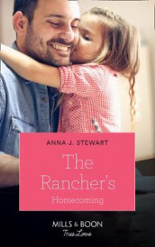 The Rancher's Homecoming av Anna J. Stewart (Heftet)