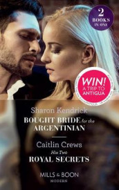 Bought Bride For The Argentinian av Caitlin Crews og Sharon Kendrick (Heftet)