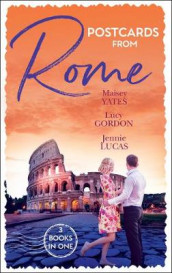 Postcards From Rome av Lucy Gordon, Jennie Lucas og Maisey Yates (Heftet)