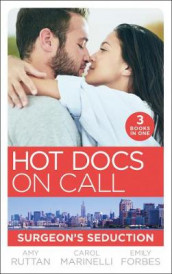 Hot Docs On Call: Surgeon's Seduction av Emily Forbes, Carol Marinelli og Amy Ruttan (Heftet)