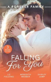 A Forever Family: Falling For You av Liz Fielding, Shirley Jump og Meredith Webber (Heftet)
