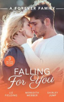 A Forever Family: Falling For You av Liz Fielding, Meredith Webber og Shirley Jump (Heftet)
