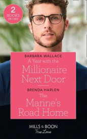 A Year With The Millionaire Next Door / The Marine's Road Home av Brenda Harlen og Barbara Wallace (Heftet)