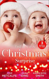 Their Twin Christmas Surprise av Laura Iding, Josie Metcalfe og Karen Rose Smith (Heftet)