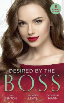 Desired By The Boss av Leah Ashton, Jennifer Lewis og Catherine Mann (Heftet)