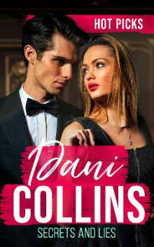 Hot Picks: Secrets And Lies av Dani Collins (Heftet)