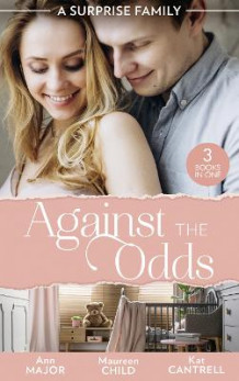 A Surprise Family: Against The Odds av Ann Major, Maureen Child og Kat Cantrell (Heftet)
