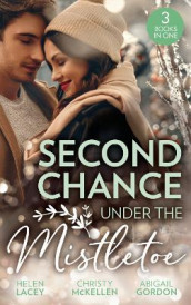 Second Chance Under The Mistletoe av Abigail Gordon, Helen Lacey og Christy McKellen (Heftet)