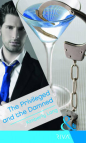 The Privileged and the Damned av Kimberly Lang (Heftet)