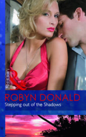 Stepping Out of the Shadows av Robyn Donald (Heftet)