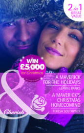A Maverick for the Holidays / A Maverick's Christmas Homecoming av Leanne Banks (Heftet)