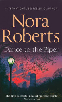 Dance to the Piper av Nora Roberts (Heftet)