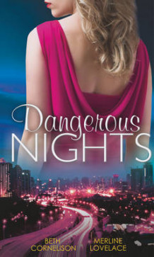 Dangerous Nights av Beth Cornelison og Merline Lovelace (Heftet)