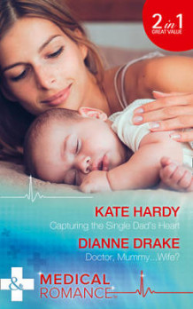 Capturing the Single Dad's Heart av Kate Hardy og Dianne Drake (Heftet)
